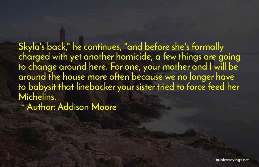 Addison Moore Quotes 786474