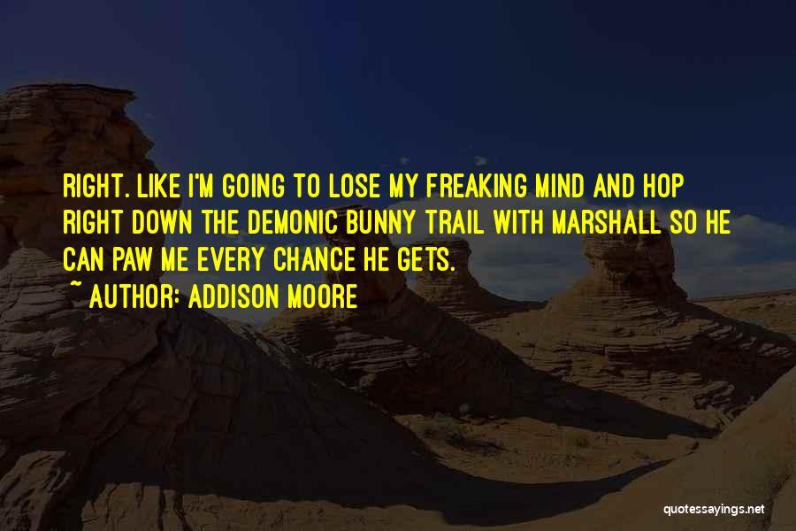 Addison Moore Quotes 820150