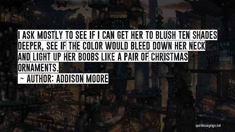 Addison Moore Quotes 912827