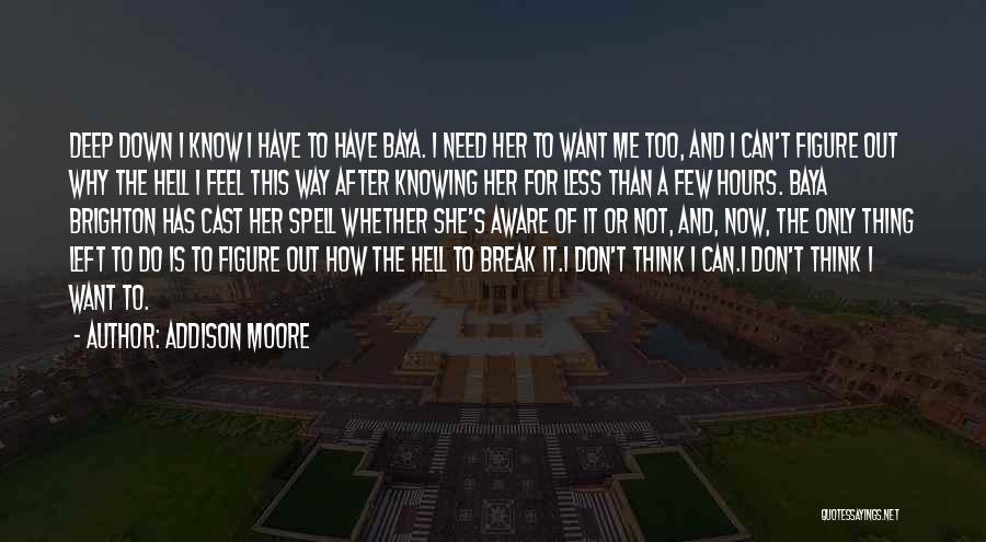 Addison Moore Quotes 968999