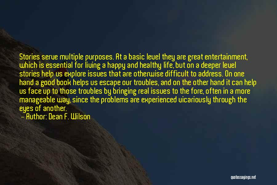 Address Books Quotes By Dean F. Wilson