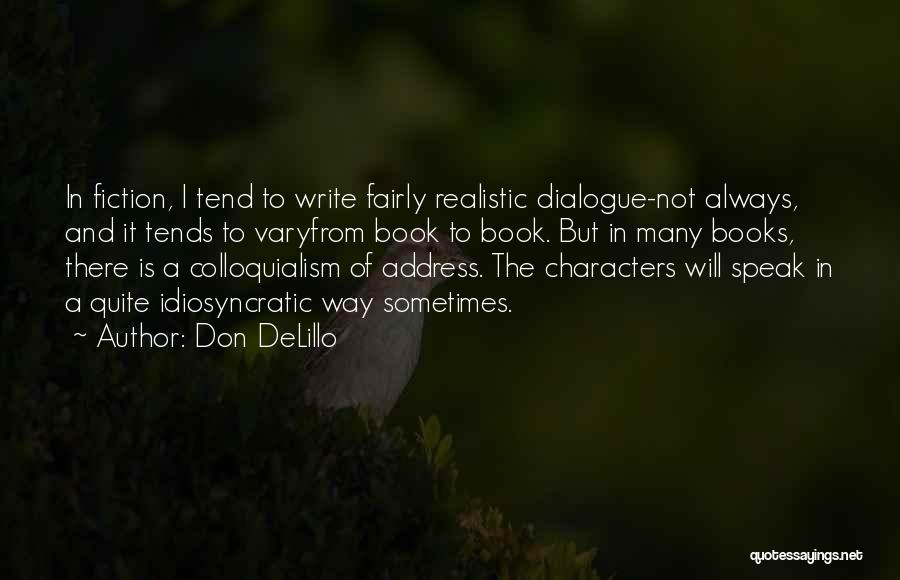 Address Books Quotes By Don DeLillo