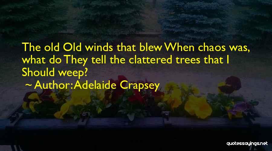 Adelaide Crapsey Quotes 1163611