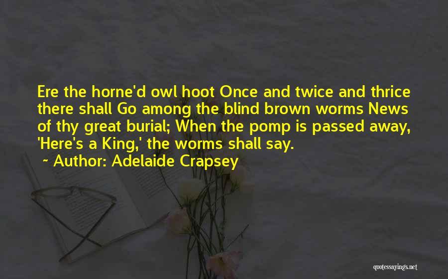 Adelaide Crapsey Quotes 1169459