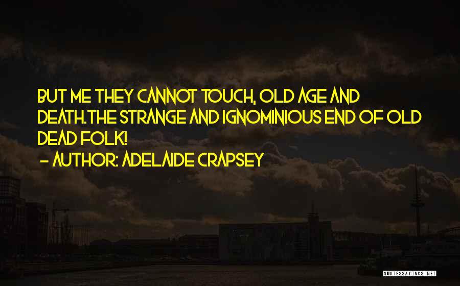 Adelaide Crapsey Quotes 1215535