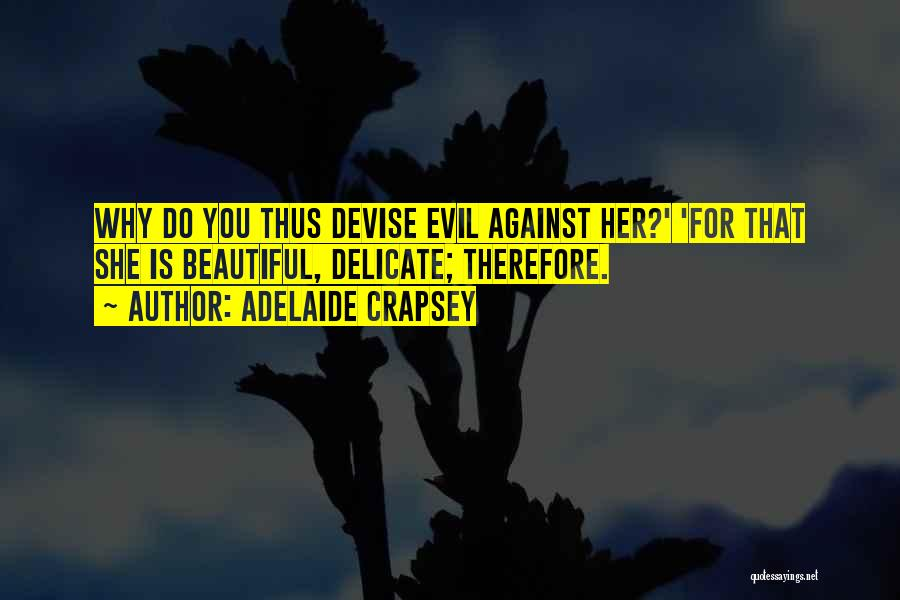 Adelaide Crapsey Quotes 1523829