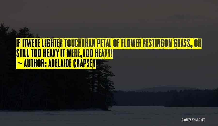 Adelaide Crapsey Quotes 1725897
