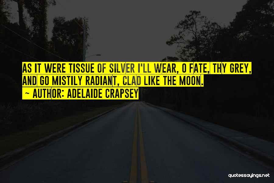 Adelaide Crapsey Quotes 1919873