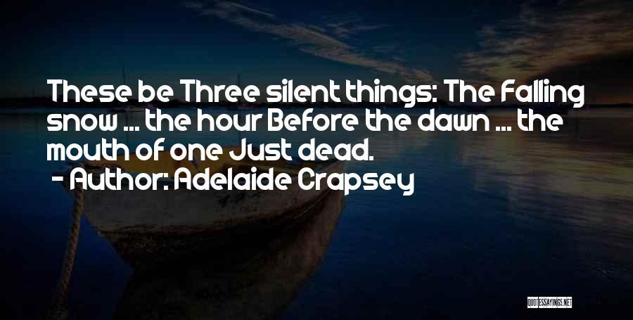 Adelaide Crapsey Quotes 2113652
