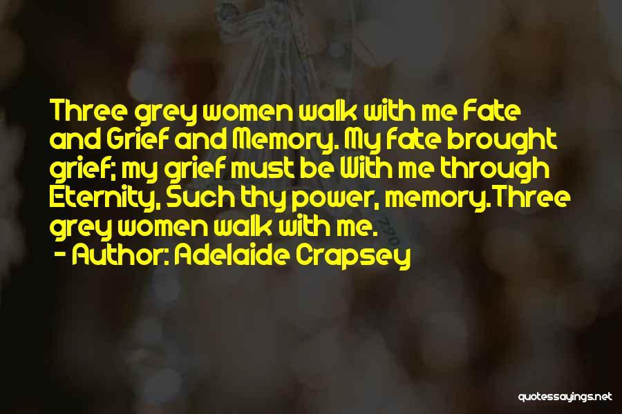 Adelaide Crapsey Quotes 272441