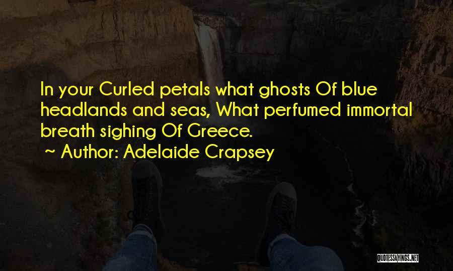 Adelaide Crapsey Quotes 512653