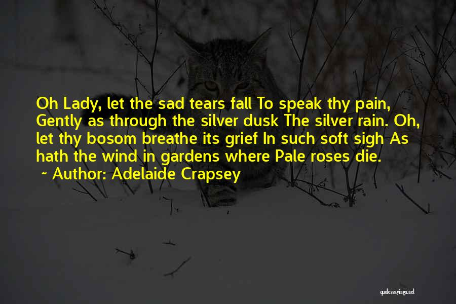 Adelaide Crapsey Quotes 694247