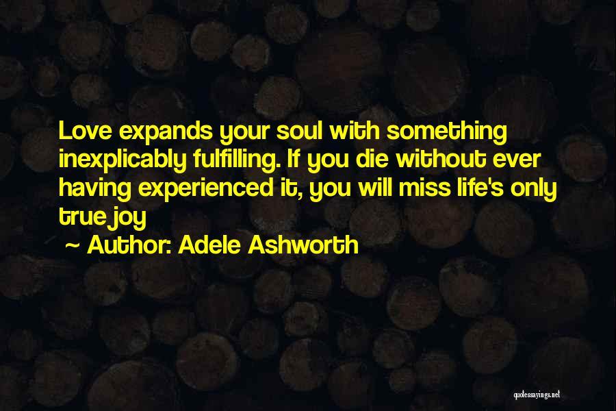 Adele Ashworth Quotes 1729598