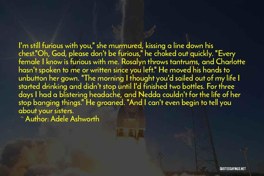Adele Ashworth Quotes 396666