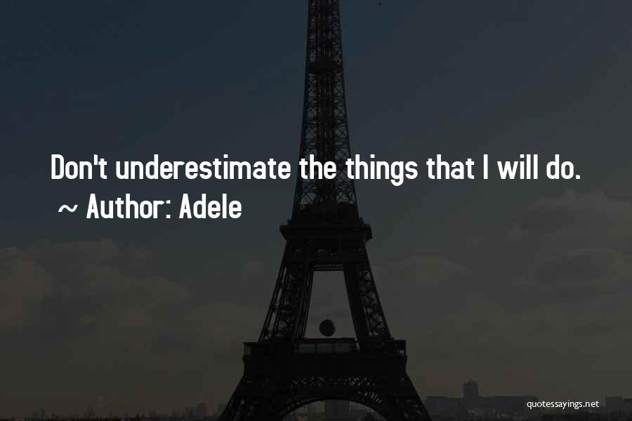 Adele Quotes 1687299