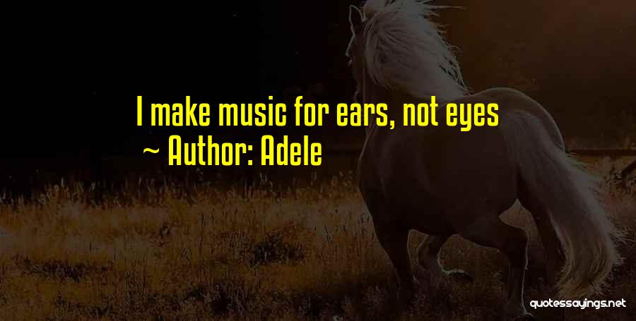 Adele Quotes 1724604