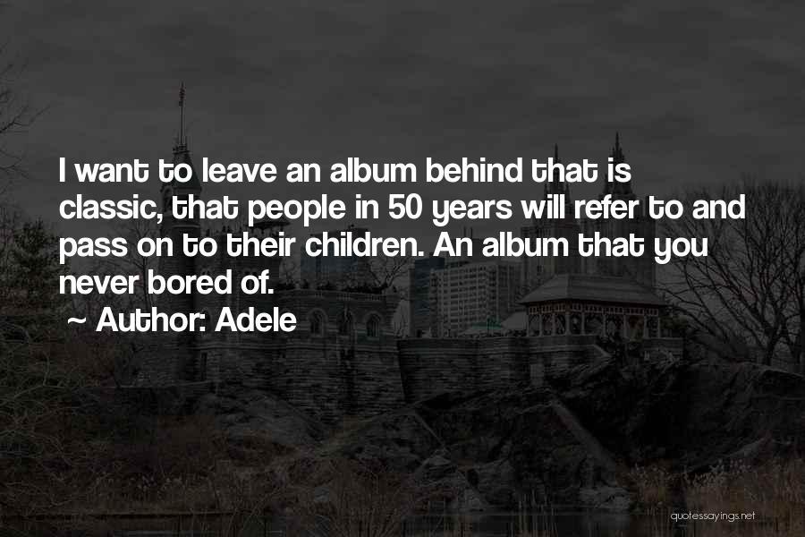 Adele Quotes 1765197