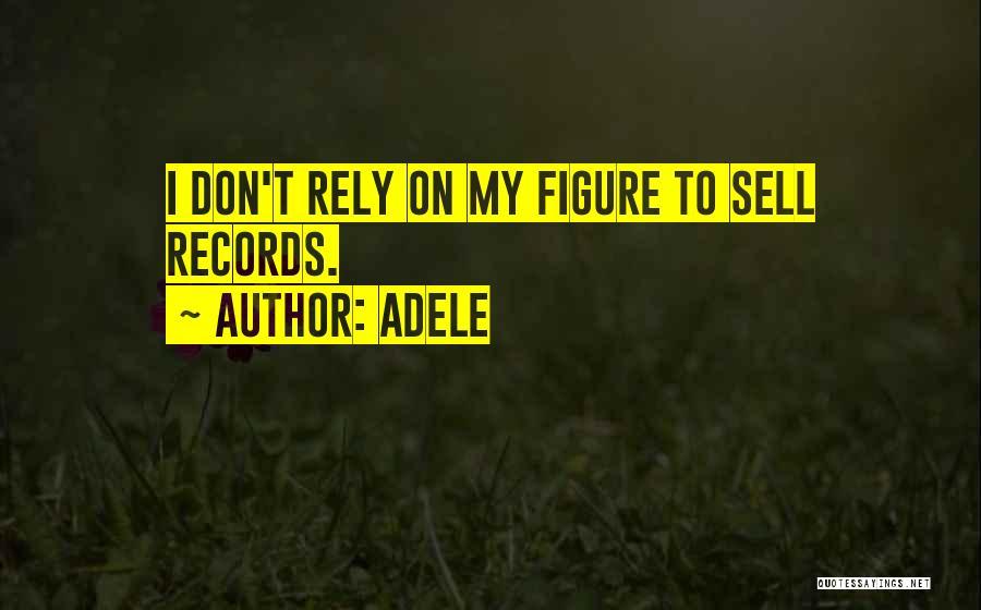 Adele Quotes 2135502