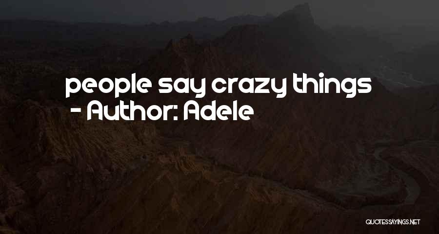 Adele Quotes 243279
