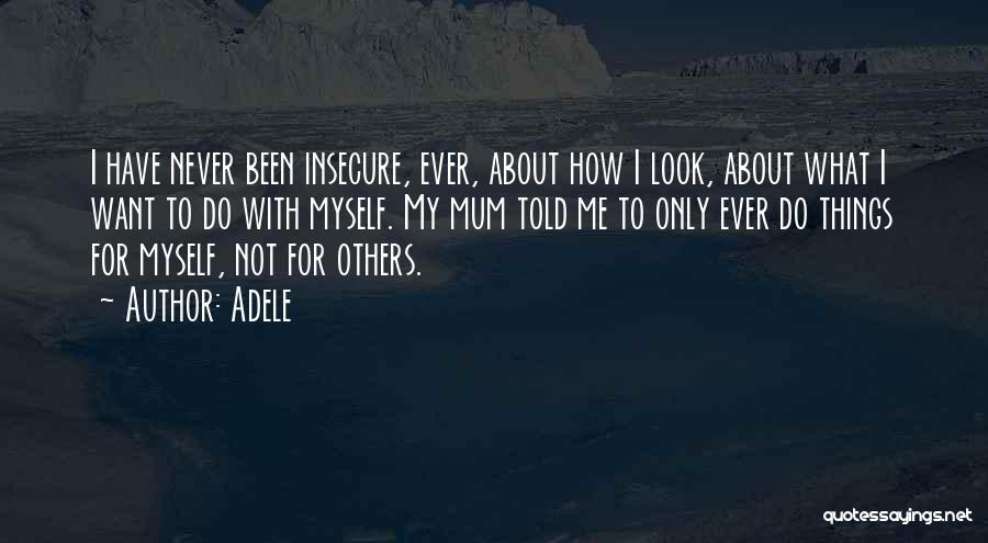 Adele Quotes 352957