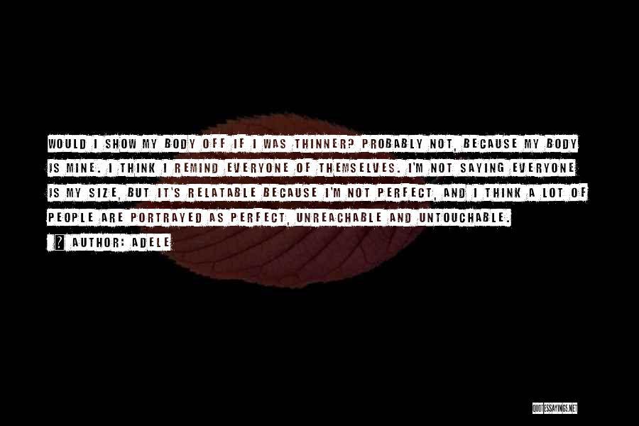 Adele Quotes 711299