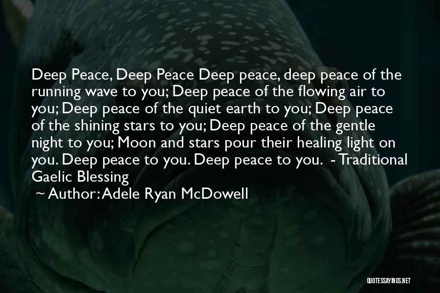 Adele Ryan McDowell Quotes 1945531