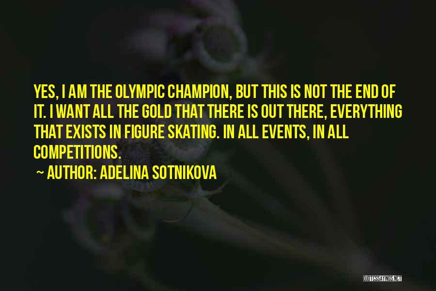 Adelina Sotnikova Quotes 219829
