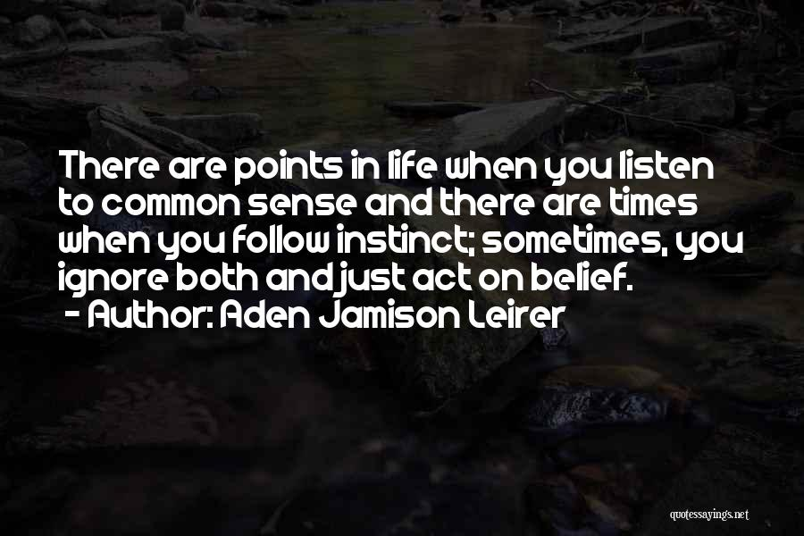 Aden Jamison Leirer Quotes 2020228