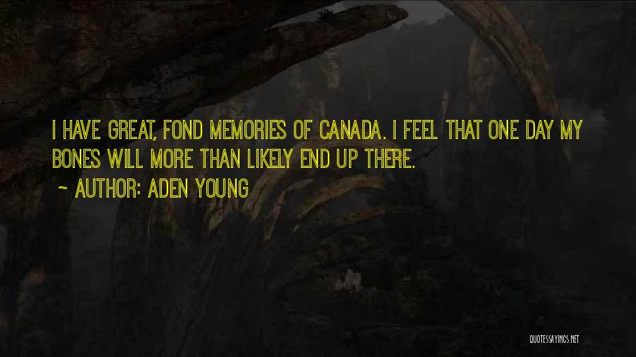 Aden Young Quotes 1016270
