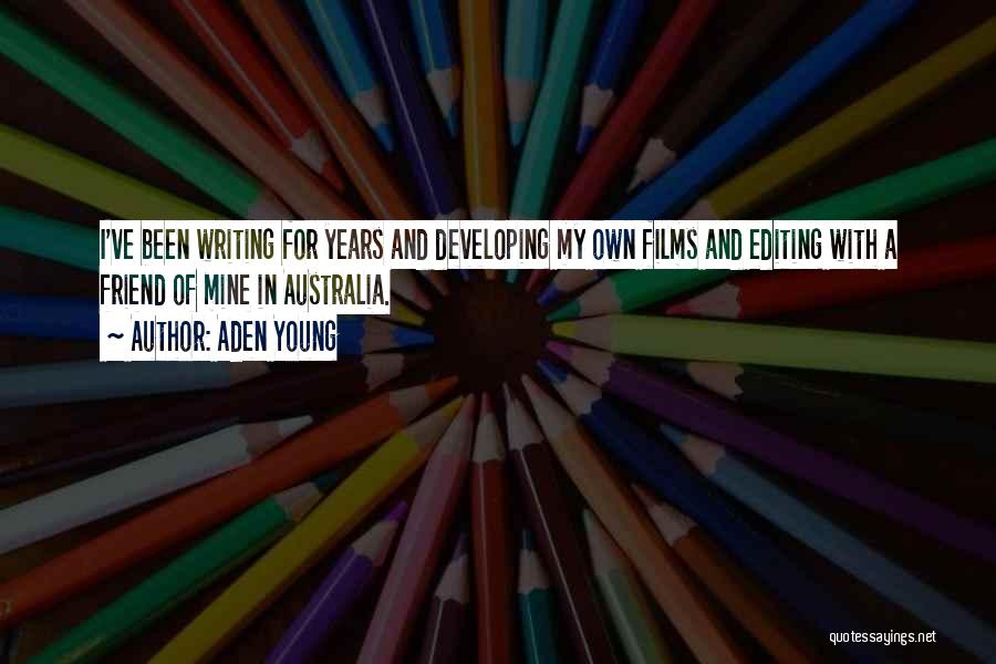 Aden Young Quotes 1799983