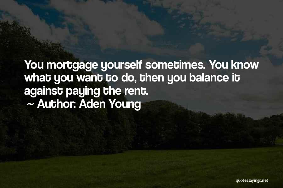 Aden Young Quotes 2026625