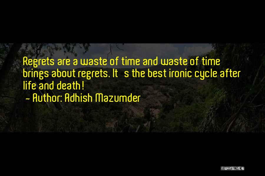 Adhish Mazumder Quotes 1062780