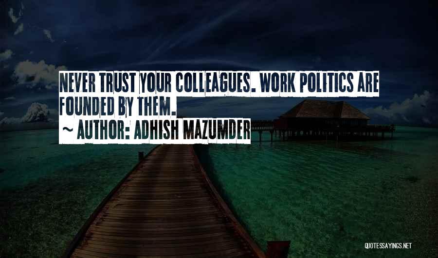 Adhish Mazumder Quotes 1119937