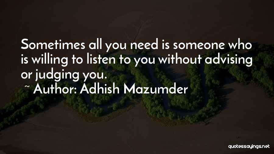 Adhish Mazumder Quotes 1141027