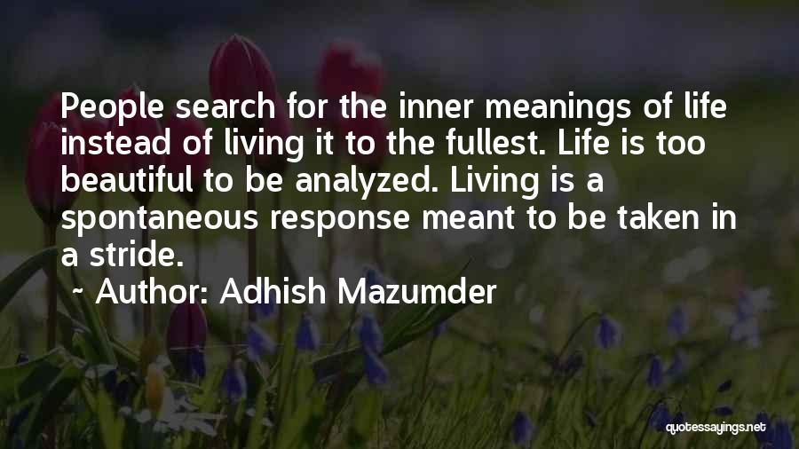 Adhish Mazumder Quotes 1225115