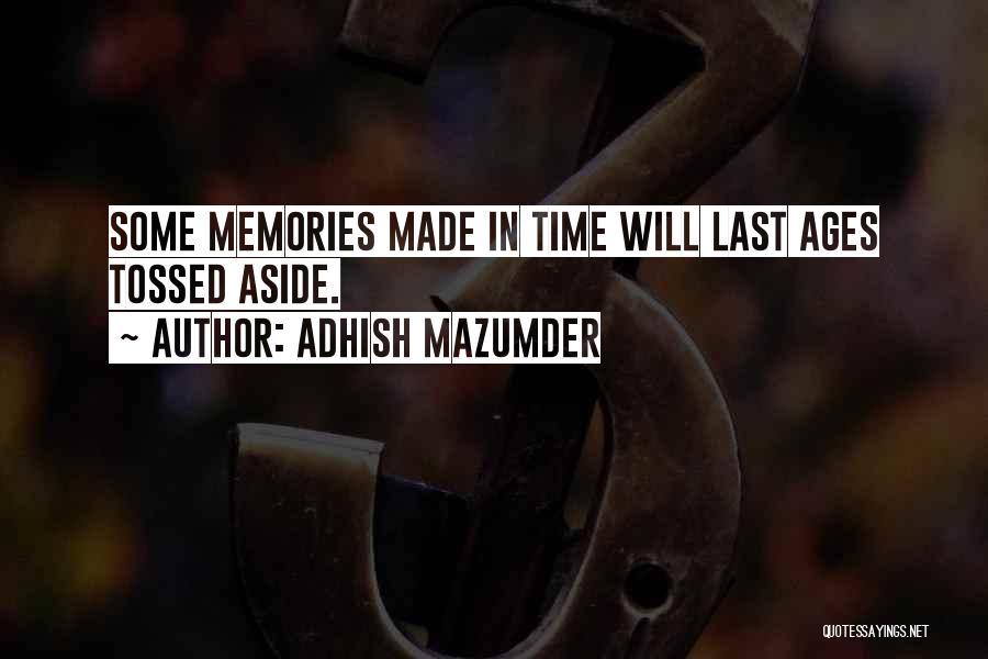 Adhish Mazumder Quotes 1448695