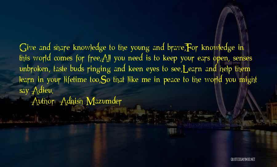Adhish Mazumder Quotes 1612034