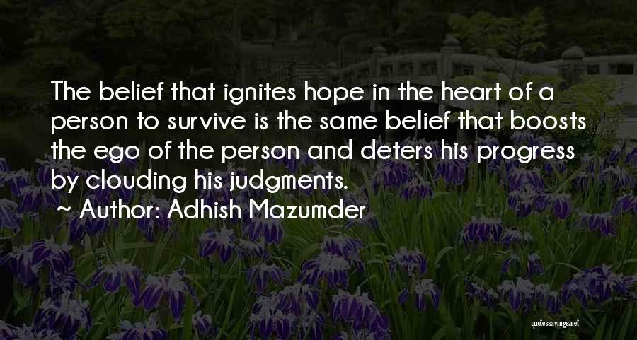 Adhish Mazumder Quotes 1870891
