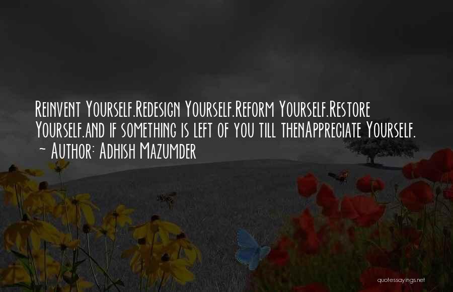 Adhish Mazumder Quotes 1928487
