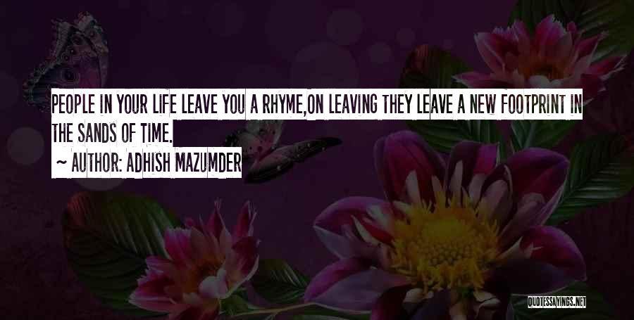 Adhish Mazumder Quotes 2242729