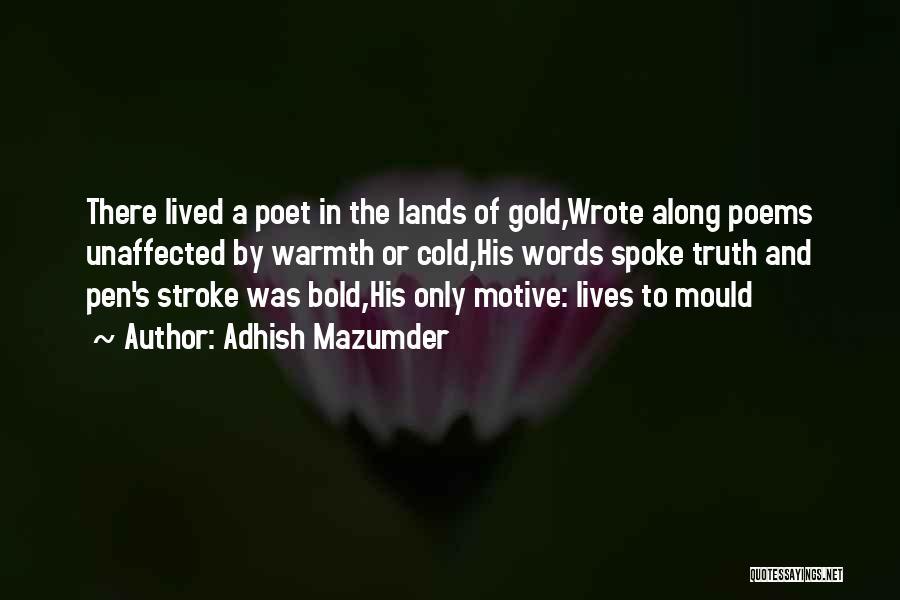 Adhish Mazumder Quotes 724249