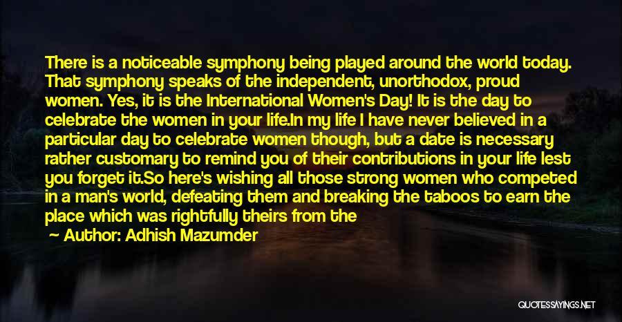 Adhish Mazumder Quotes 746758