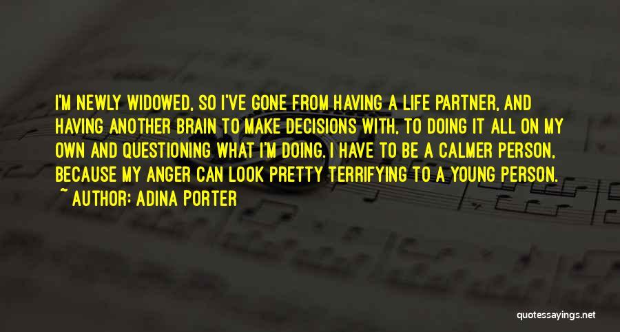 Adina Porter Quotes 1061577