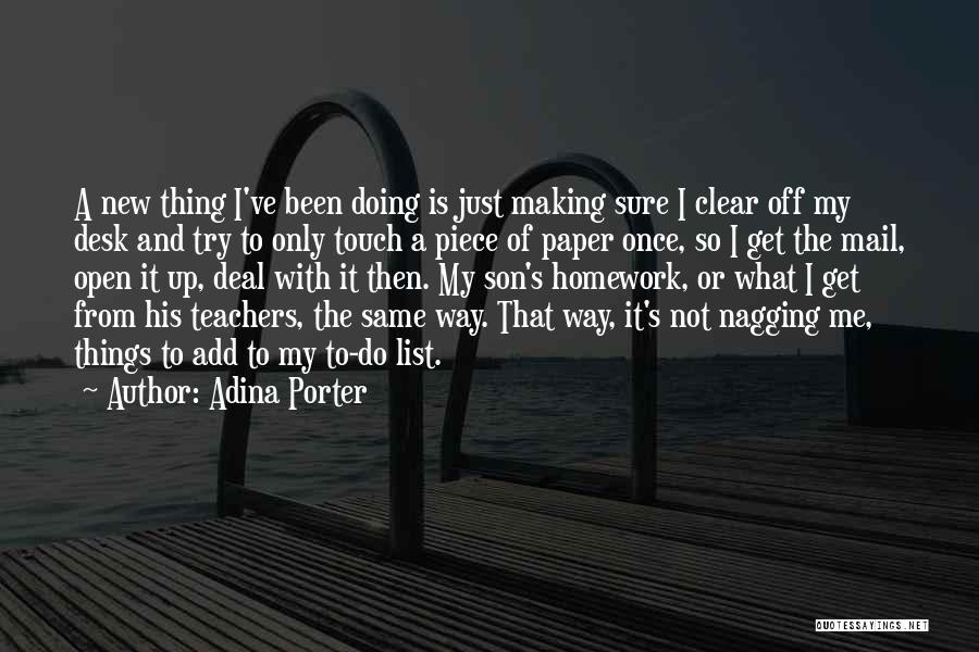 Adina Porter Quotes 1642134