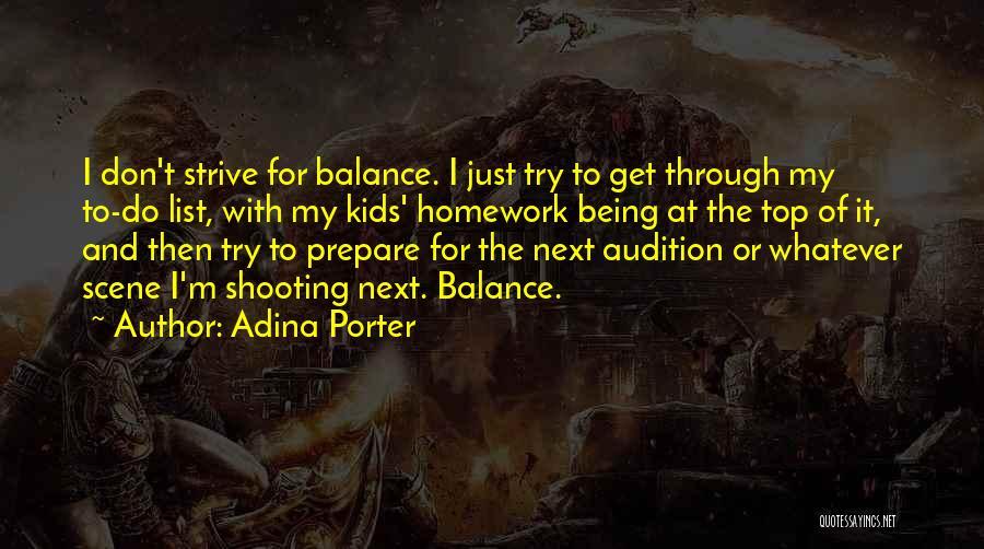 Adina Porter Quotes 311097