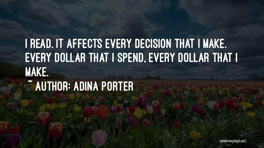 Adina Porter Quotes 536328
