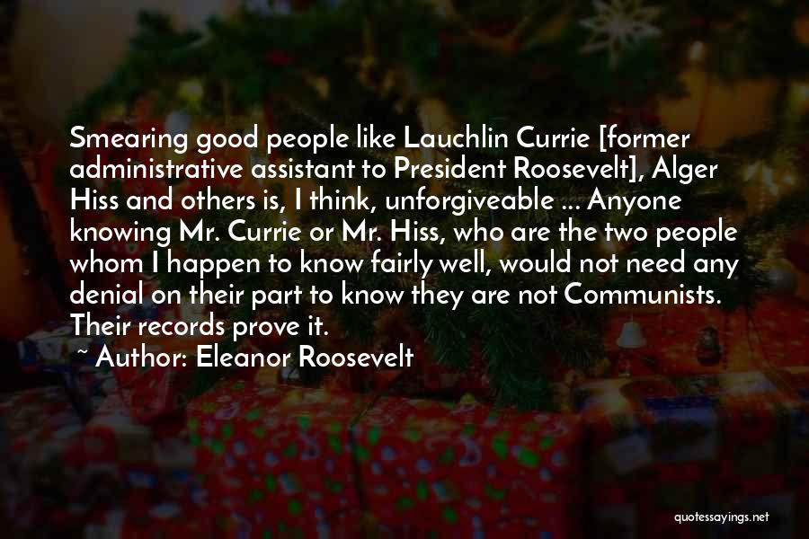 Administrative Assistant Quotes By Eleanor Roosevelt