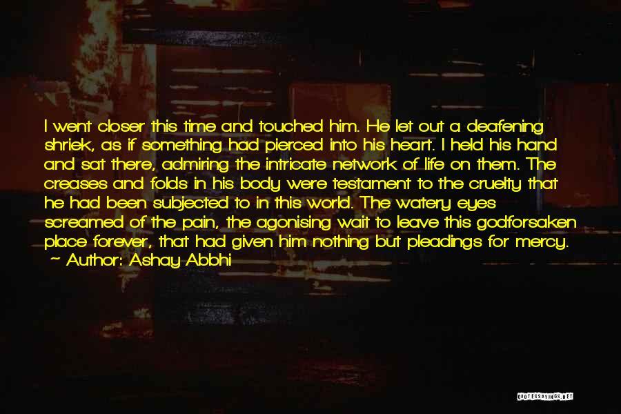 Admiring Life Quotes By Ashay Abbhi