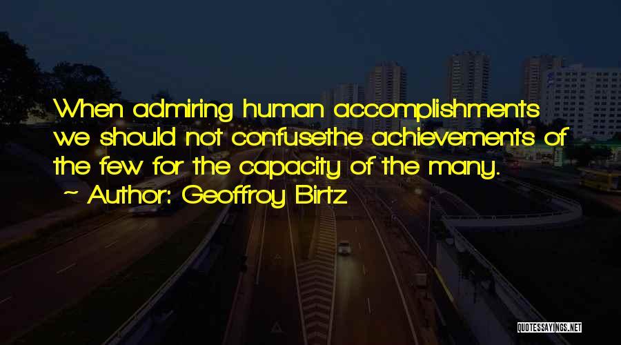 Admiring Life Quotes By Geoffroy Birtz