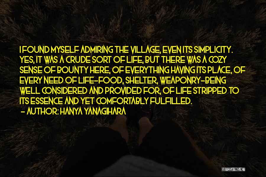 Admiring Life Quotes By Hanya Yanagihara